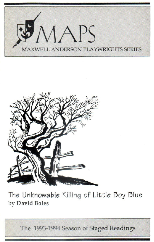 Unknowable Killing of Little Boy Blue [Maxwell Anderson Playwrights Series]