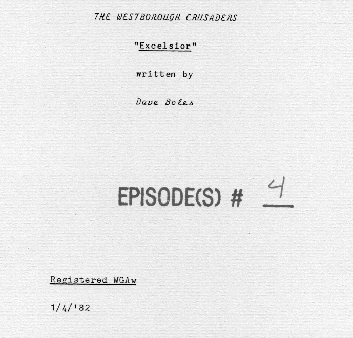 Westborough Crusaders Episode 4: Excelsior Script
